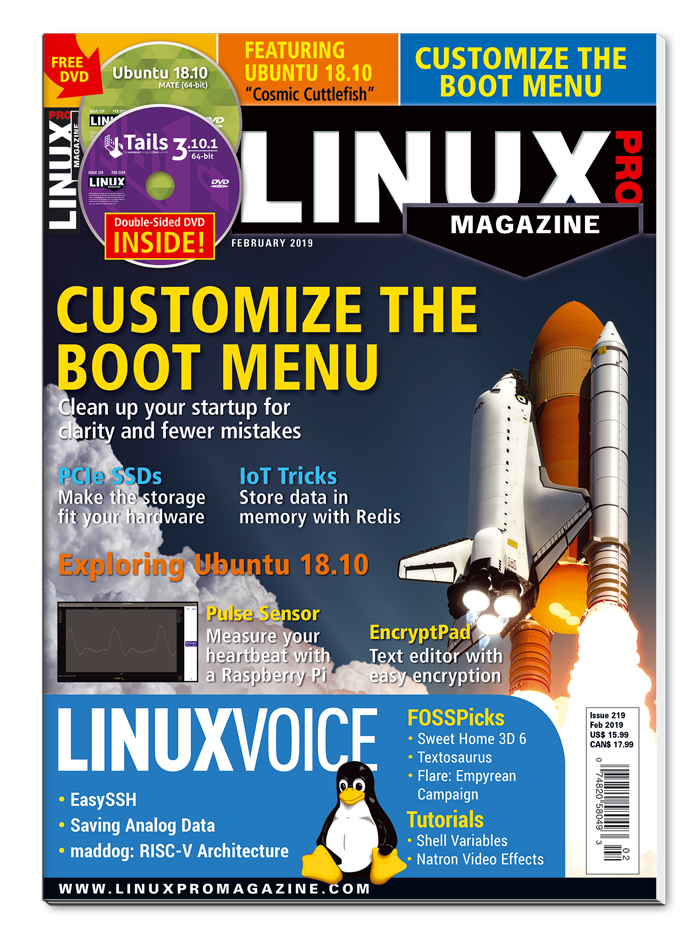 Linux Pro Magazine #219 - Print Issue