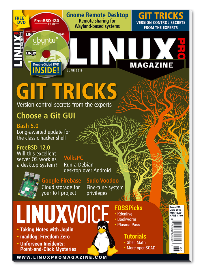 Linux Pro Magazine #223 - Print Issue